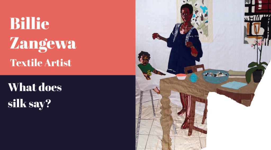 Billie Zangewa, Textile Artist, A Curate's Egg